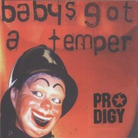 Purchase The Prodigy - Baby's Got A Temper (CDS)