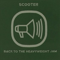 Purchase Scooter - Back To The Heavyweight Jam