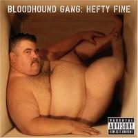 Purchase Bloodhound Gang - Hefty Fine