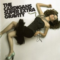 Purchase The Cardigans - Super Extra Gravity