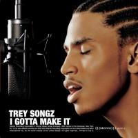 Purchase Trey Songz - I Gotta Make It