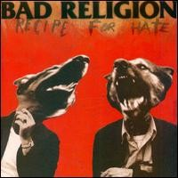 Purchase Bad Religion - Recipe for Hate