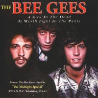 Purchase Bee Gees - A Kick In The Head Is Worth Eight In The Pants (Vinyl)
