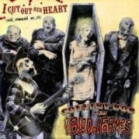 Purchase Country Bob And The Bloodfarmers - I Cut Out Her Heart (And Stomped On It)