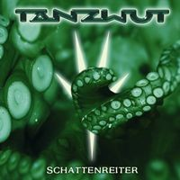 Purchase Tanzwut - Schattenreiter