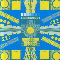 Purchase The Beta Band - Assessment