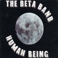 Purchase The Beta Band - Human Being