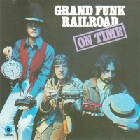 Purchase Grand Funk Railroad - 1969 - On Time