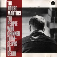 Purchase The Housemartins - The People Who Grinned Themselves To Death
