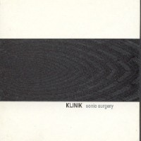 Purchase The Klinik - Sonic Surgery