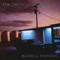 Purchase The Neon Judgement - Blood & Thunder