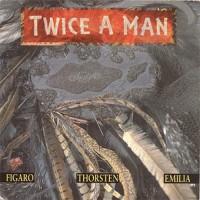 Purchase Twice A Man - Figaro - Thorstein - Emilia