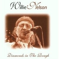 Purchase Willie Nelson - diamonds in the rough