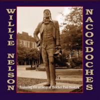Purchase Willie Nelson - Nacogdoches
