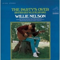 Purchase Willie Nelson - The Party's Over and Other Great Willie Nelson Songs (Vinyl)