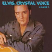 Purchase Elvis Presley - Crystal Voice Vol 3