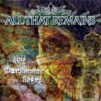 Purchase All That Remains - This Darkened Heart