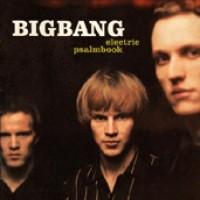 Purchase BigBang - Electric Psalmbook
