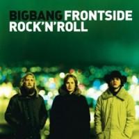 Purchase BigBang - Frontside Rock'N'Roll
