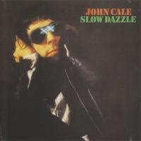 Purchase John Cale - Slow Dazzle