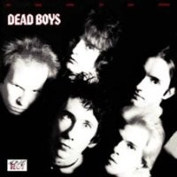 Purchase Dead Boys - We Have Come For Your Children