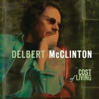 Purchase Delbert McClinton - Cost Of Living