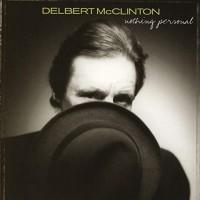 Purchase Delbert McClinton - Nothing Personal
