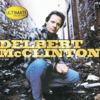 Purchase Delbert McClinton - Ultimate Collection