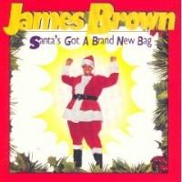 Purchase James Brown - Santa's Got A Brand New Bag