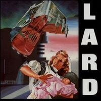 Purchase Lard - The Last Temptation Of Reid