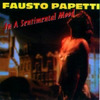 Purchase Fausto Papetti - In a Sentimental Mood