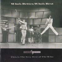 Purchase The Who - Who's Better, Who's Best