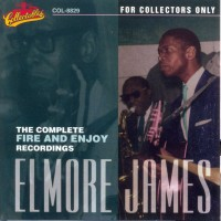 Purchase Elmore James - The Complete Fire And Enjoy Recordings - Disc 2
