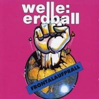 Purchase Welle:Erdball - Frontalaufprall