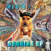 Purchase World Party - Dumbing Up
