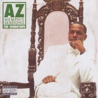 Purchase AZ - Memphis Sessions - The Remixtape (Disc 1)
