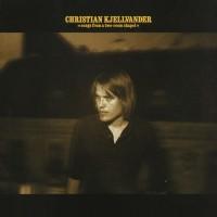 Purchase Christian Kjellvander - Songs from the Two Room Chape