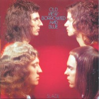 Purchase Slade - Old New Borrowed And Blue (Remastered)