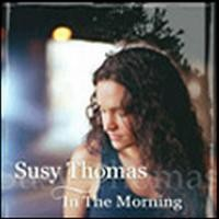 Purchase Susy Thomas - In The Morning