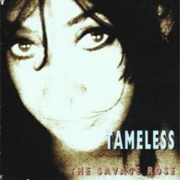 Purchase The Savage Rose - Tameless
