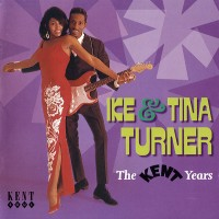 Purchase Ike & Tina Turner - The Kent Years