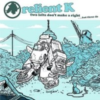 Purchase Relient K - Two Lefts Don't Make a Right... But Three Do