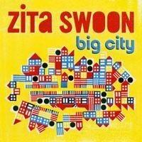 Purchase Zita Swoon - Big City