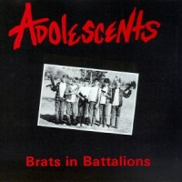 Purchase The Adolescents - [1987] Brats In Battalions