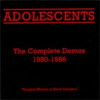 Purchase The Adolescents - [2005] The Complete Demos 1980-1986