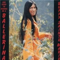 Purchase Buffy Sainte-Marie - She Used To Wanna Be A Ballerina (Vinyl)