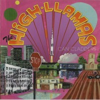 Purchase The High Llamas - Can Cladders