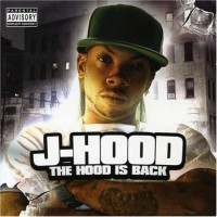 Purchase J-Hood - The Hood Is Back