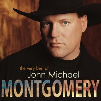 Purchase John Michael Montgomery - The Very Best Of