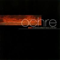 Purchase Ochre - A Midsummer Nice Dream